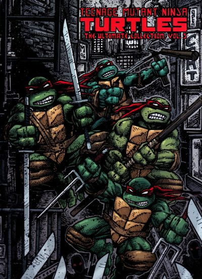 Teenage Mutant Ninja Turtles: The Ultimate Collection Volume 5 HC