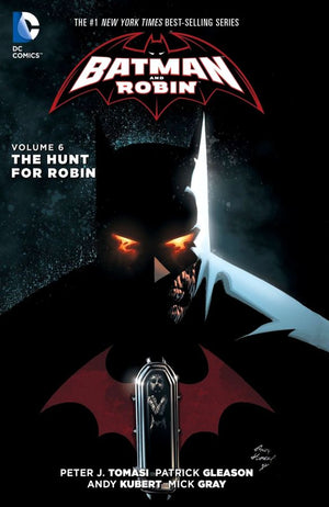 Batman and Robin (The New 52) Volume 6: The Hunt for Robin