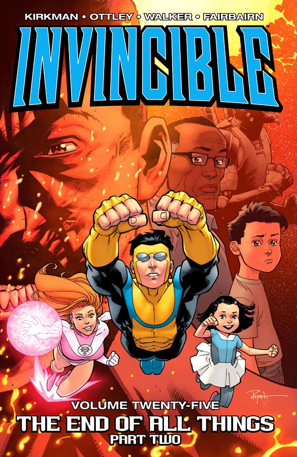 Invincible Volume 25: The End of All Things - Part Two
