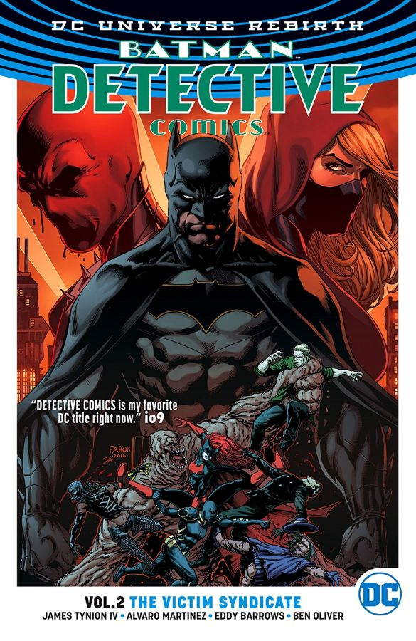 Batman - Detective Comics (DC Universe Rebirth) Volume 2: Victim Syndicate