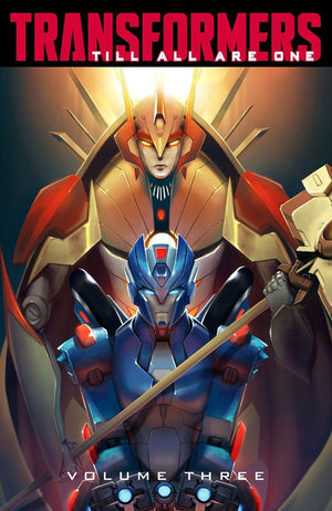 Transformers: Till All Are One Volume 3