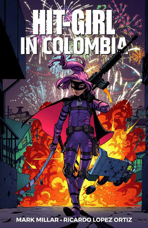 Hit-Girl Volume 1: Hit-Girl in Colombia