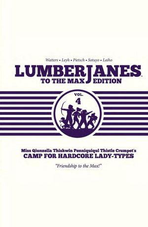 Lumberjanes - To the Max Edition Volume 4 HC