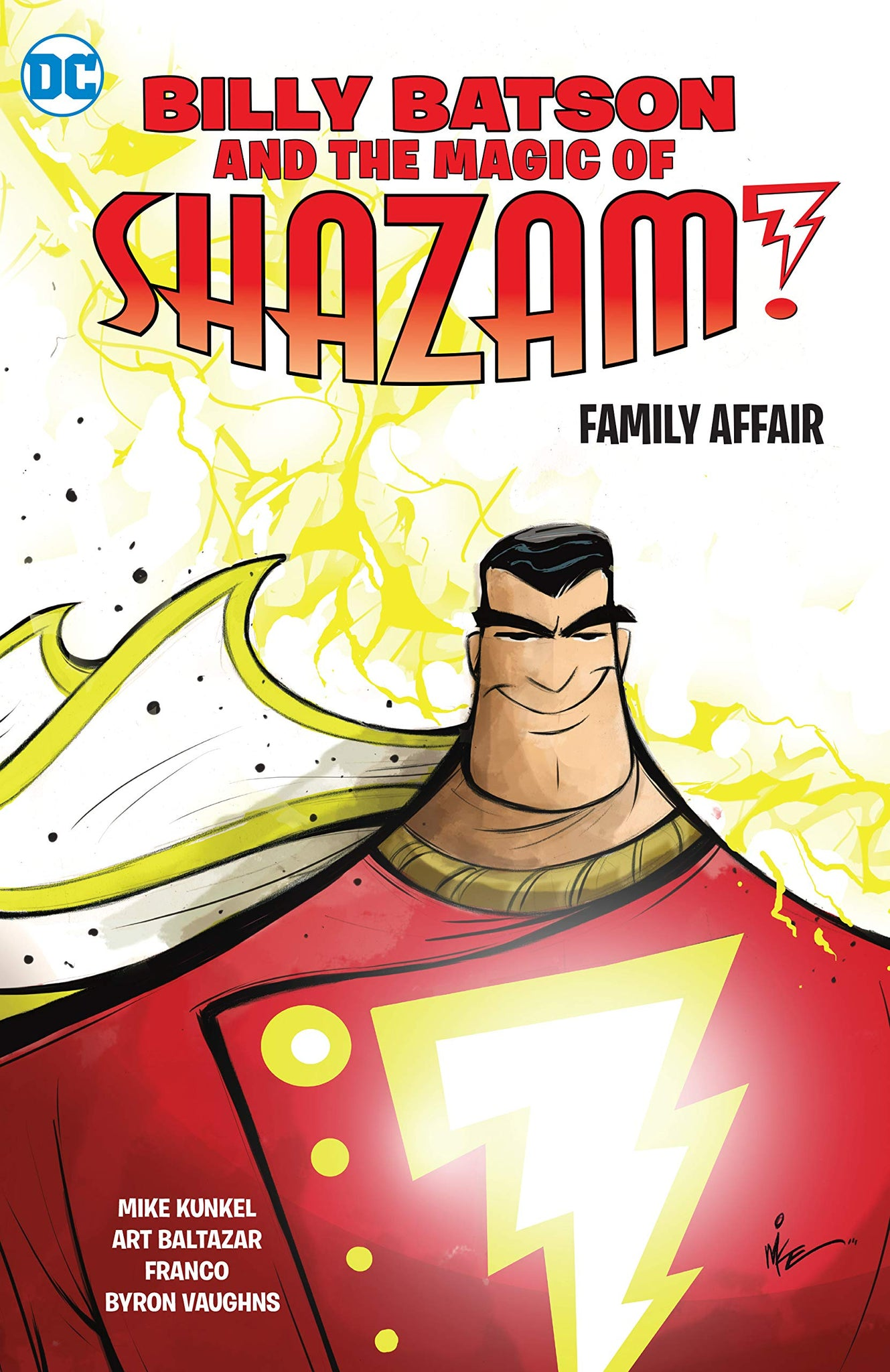 Billy Batson and the Magic of Shazam! (2008) Book 1