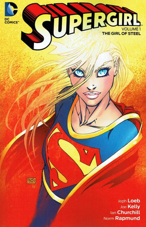 Supergirl (2005) Volume 1: The Girl of Steel
