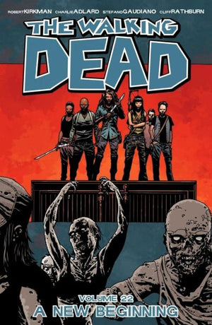 Walking Dead Volume 22: A New Beginning