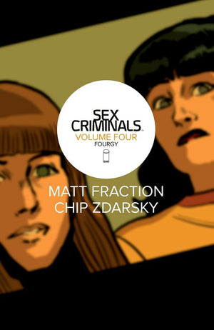 Sex Criminals (2013) Volume 4: Fourgy