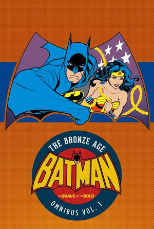 Batman - The Brave and the Bold: The Bronze Age Omnibus Volume 1 HC