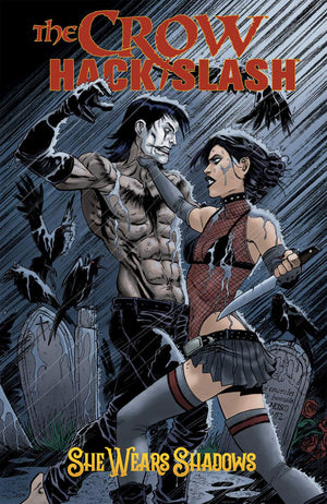 The Crow x Hack / Slash (2019) Volume 1: She Wears Shadows