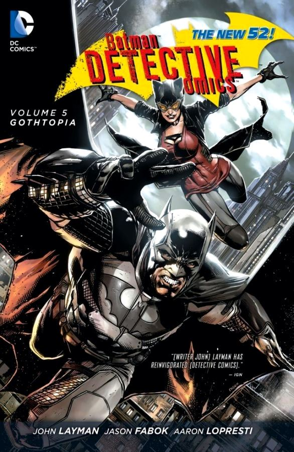 Batman - Detective Comics (The New 52) Volume 5: Gothtopia