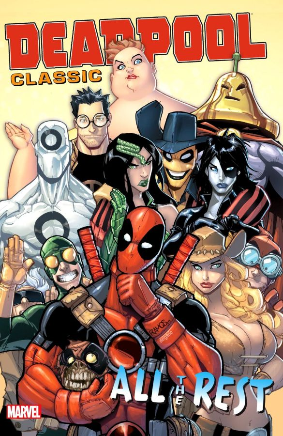 Deadpool Classic Volume 15: All the Rest