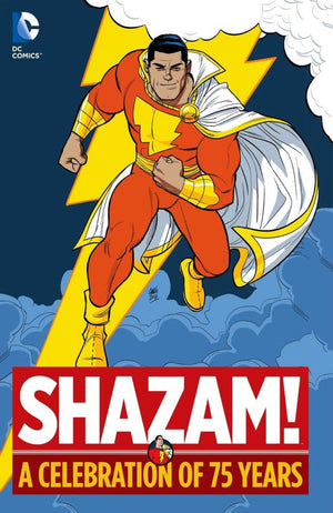 Shazam!: A Celebration of 75 Years HC