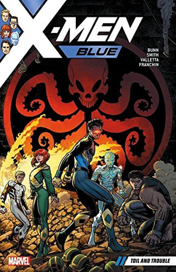X-Men Blue (2017) Volume 2: Toil and Trouble