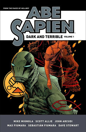 Abe Sapien: Dark and Terrible Book 1 HC