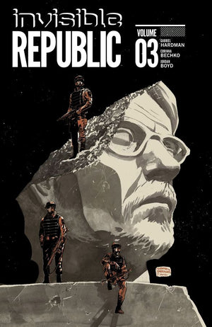 Invisible Republic (2015) Volume 3