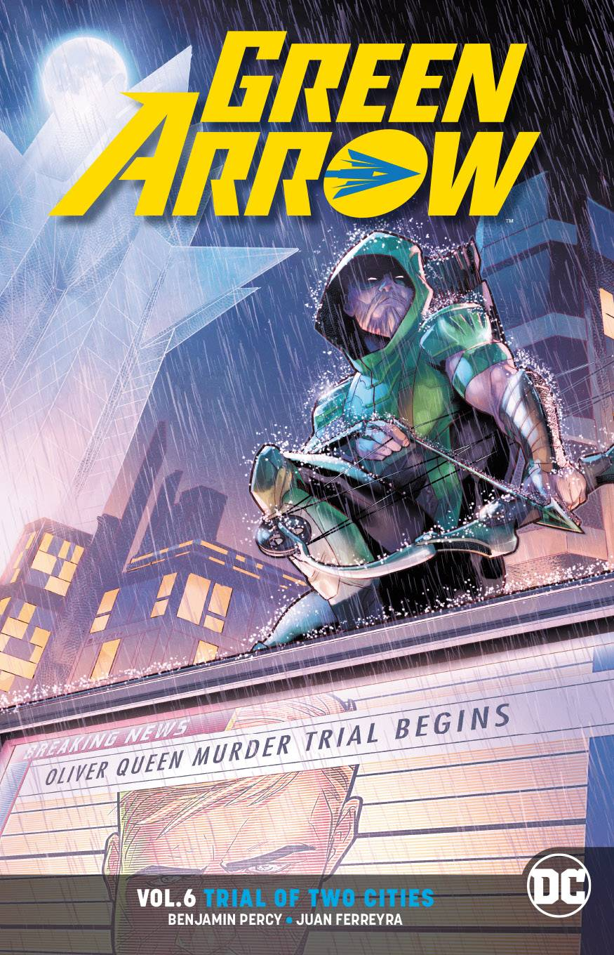 Green Arrow (DC Universe Rebirth) Volume 6: Trial of Two Cities