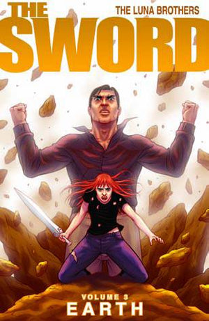 Sword (2007) Volume 3: Earth