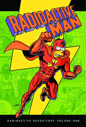 Radioactive Man Volume 1: Radioactive Repository HC