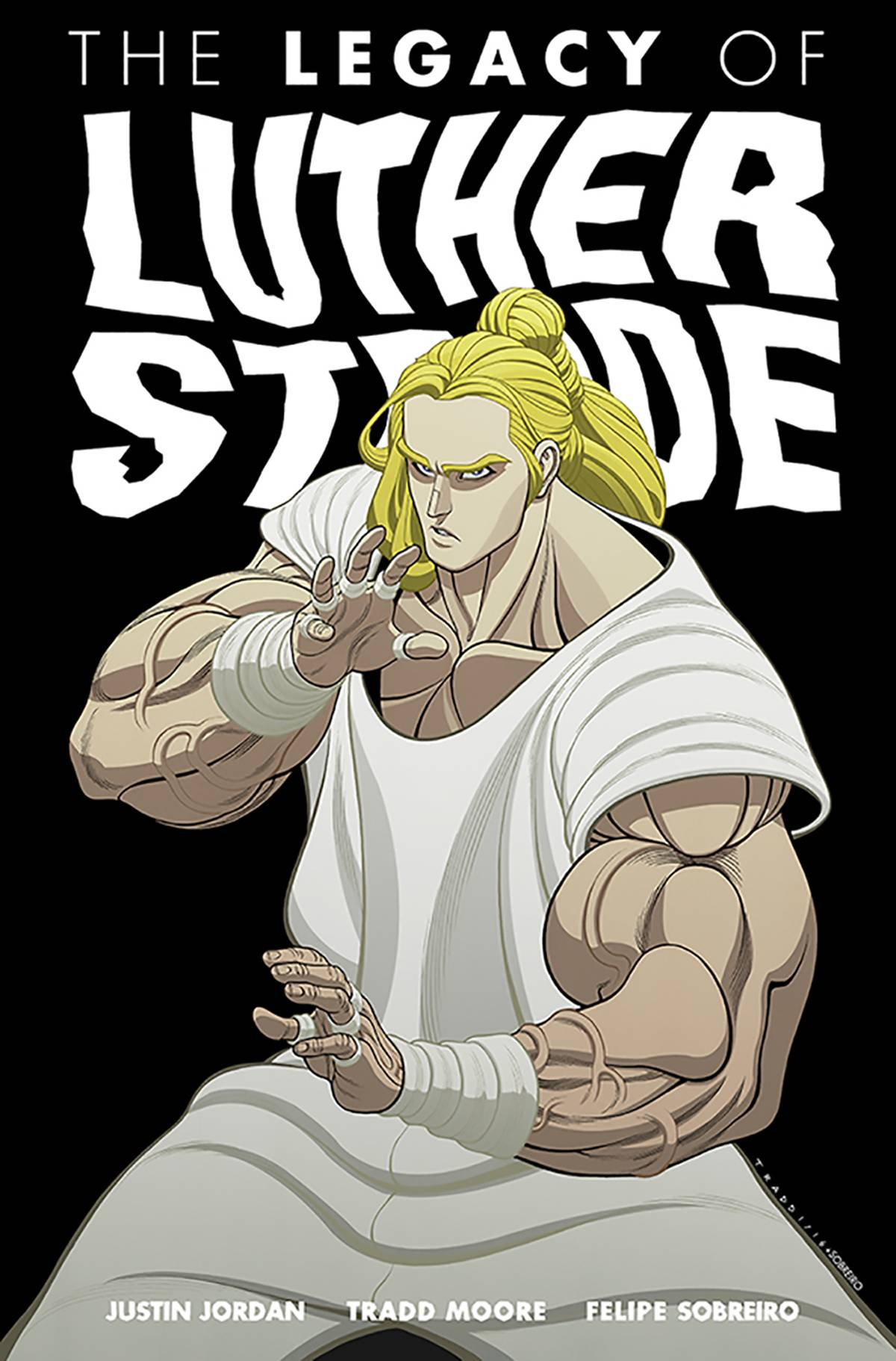 Luther Strode Volume 3: The Legacy of Luther Strode