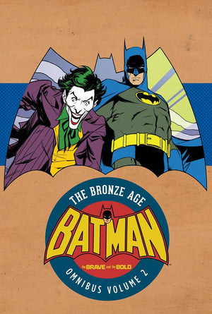 Batman - The Brave and the Bold: The Bronze Age Omnibus Volume 2 HC