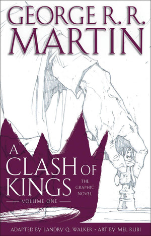 Game of Thrones: A Clash of Kings Volume 1 HC