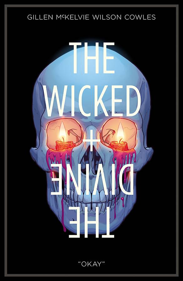 Wicked + The Divine Volume 9: Okay