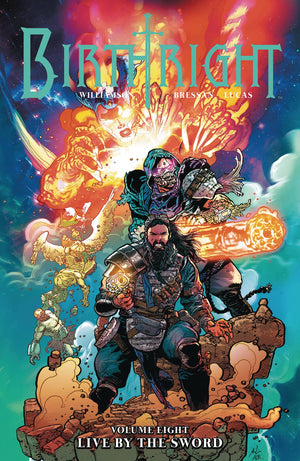 Birthright (2014) Volume 8: Live by the Sword