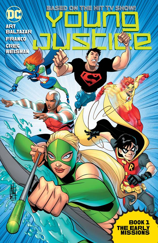 Young Justice - The Animated Series Book 1: The Early Missions