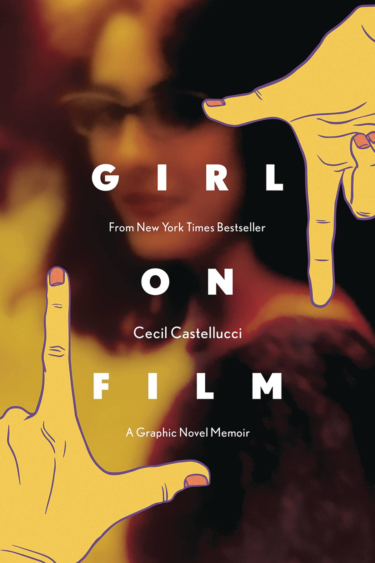 Girl On Film - A Graphic Novel Memoir