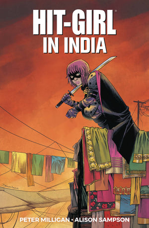Hit-Girl Volume 6: Hit-Girl in India
