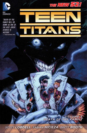 Teen Titans (The New 52) Volume 3: Death of the Family