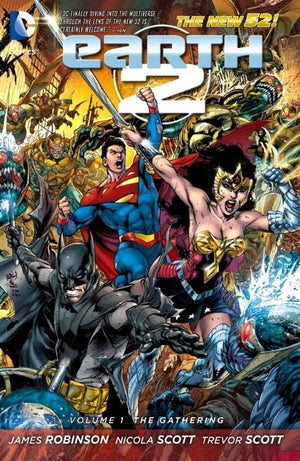 Earth 2 (The New 52) Volume 1: The Gathering