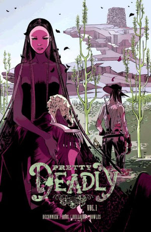 Pretty Deadly Volume 1