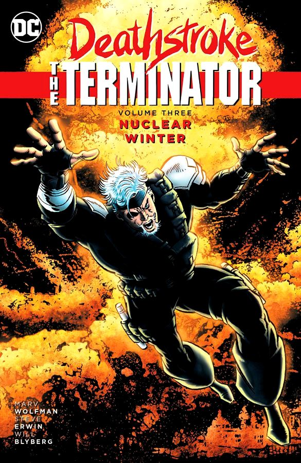 Deathstroke The Terminator Volume 3: Nuclear Winter