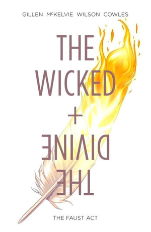 Wicked + The Divine Volume 1: The Faust Act