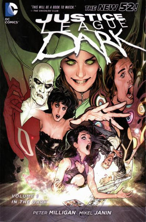 Justice League Dark (The New 52) Volume 1: In the Dark