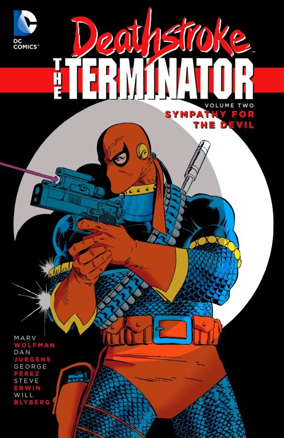 Deathstroke The Terminator Volume 2: Sympathy for the Devil