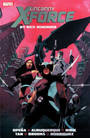 Uncanny X-Force (2010) by Rick Remender - The Complete Collection Volume 1