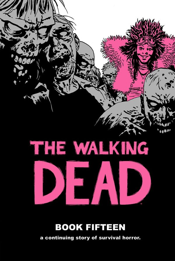 Walking Dead Book 15 HC