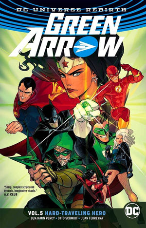Green Arrow (DC Universe Rebirth) Volume 5: Hard-Traveling Hero