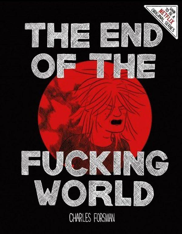 End of the Fucking World HC