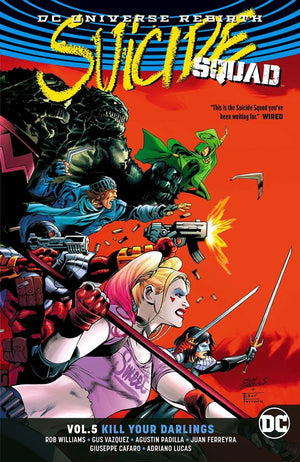 Suicide Squad (DC Universe Rebirth) Volume 5: Kill Your Darlings