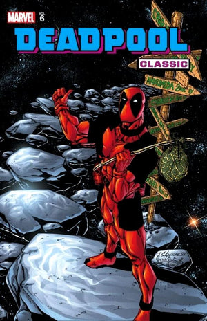 Deadpool Classic Volume 06