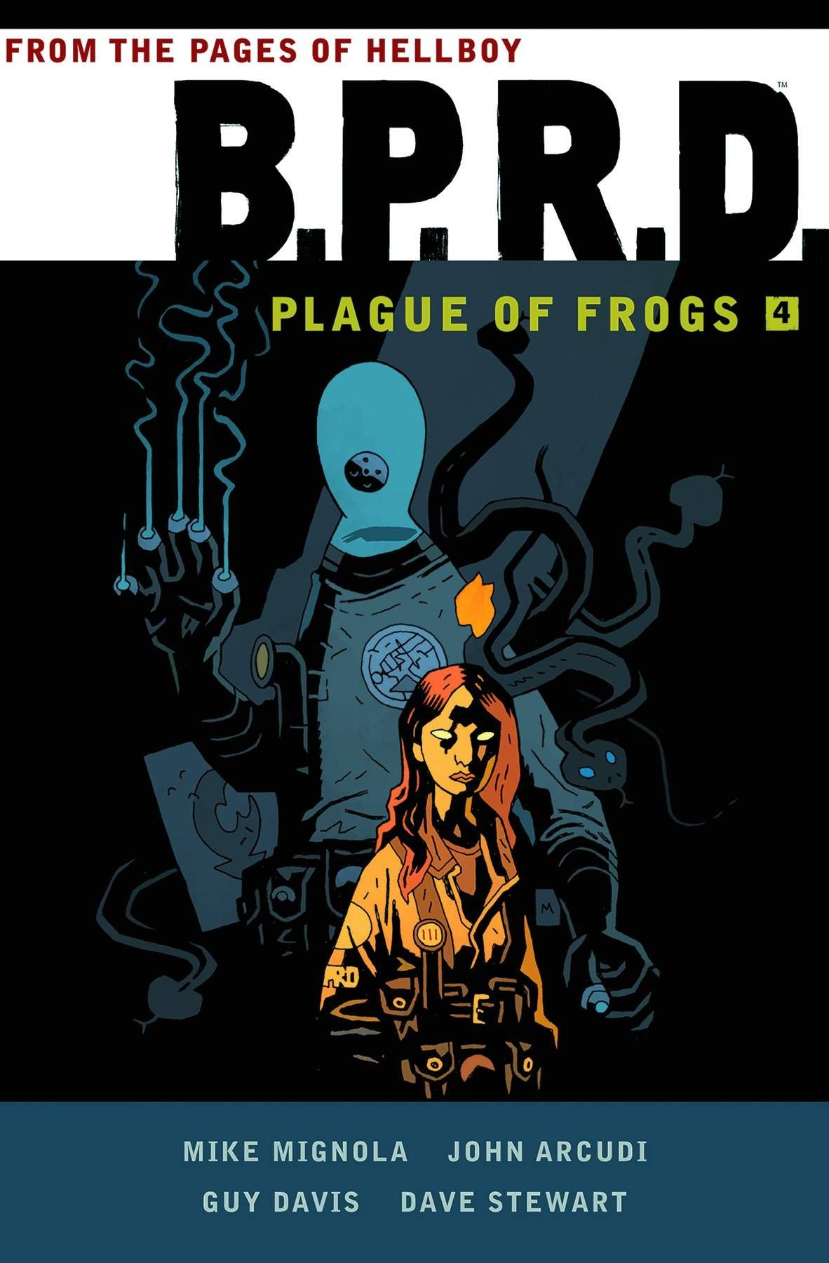 BPRD: Plague of Frogs Volume 4