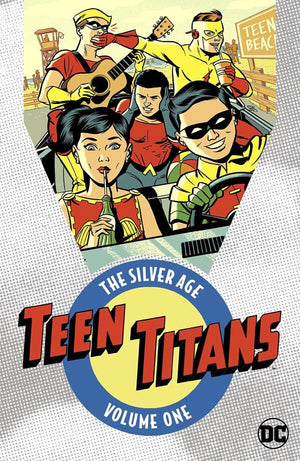 Teen Titans: The Silver Age Volume 1