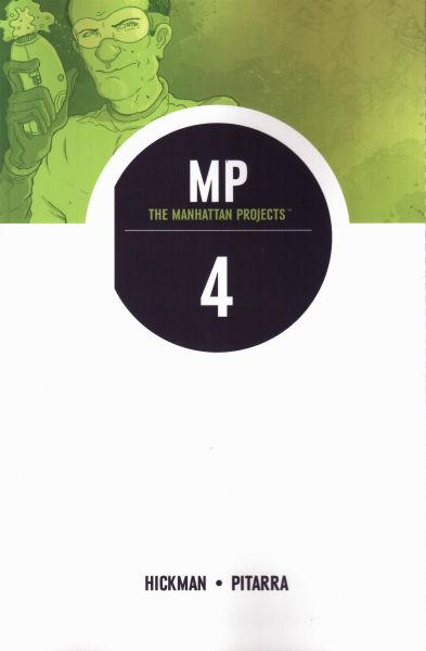 Manhattan Projects Volume 4: The Four Disciplines