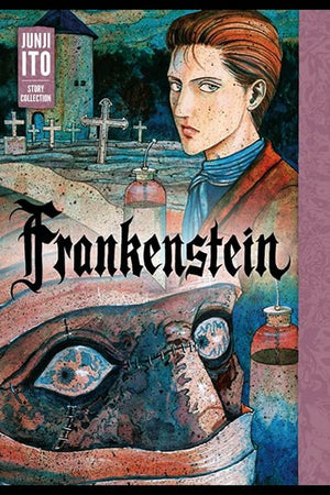 Frankenstein - Junji Ito Story Collection HC
