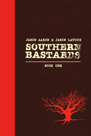 Southern Bastards Book 1 HC