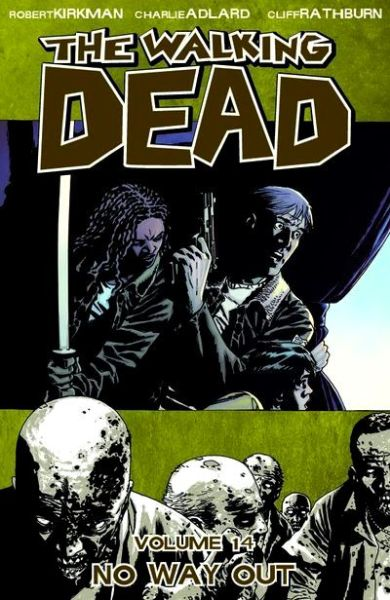 Walking Dead Volume 14: No Way Out