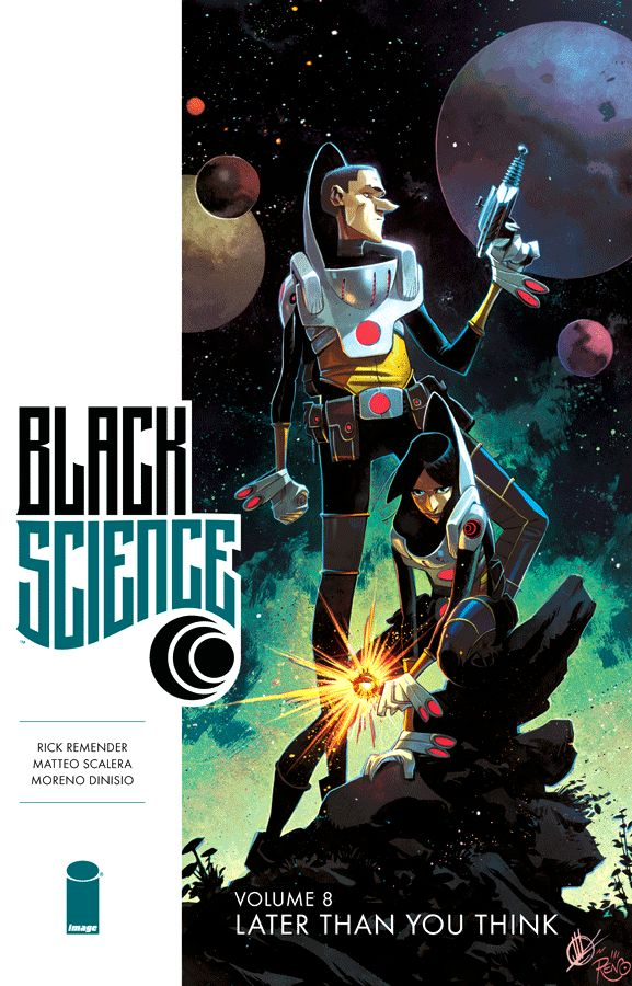 Black Science (2013) Volume 8: Later Than You Think